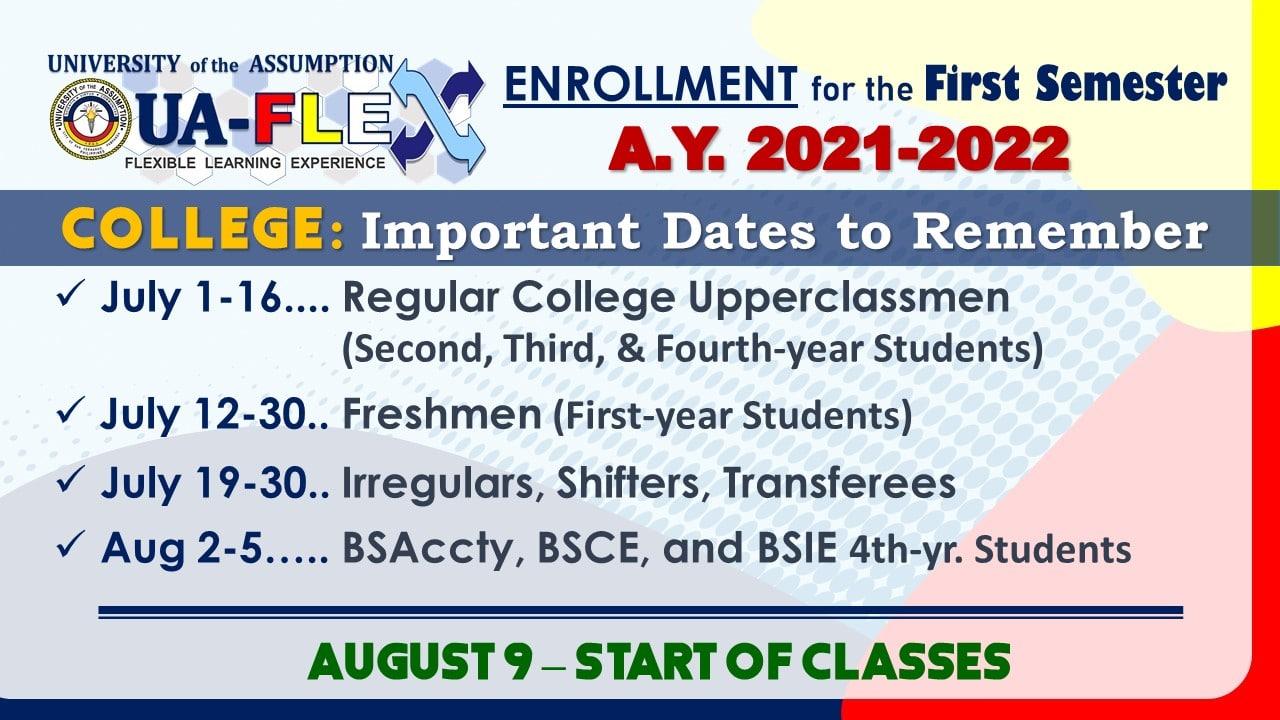 COLLEGE enrollment dates 2021-2022